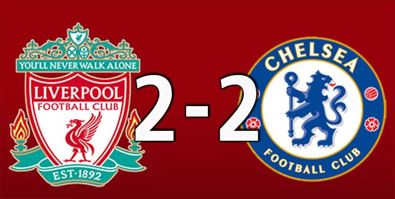 Liverpool 2 Chelsea 2 (Aug 14 2019)