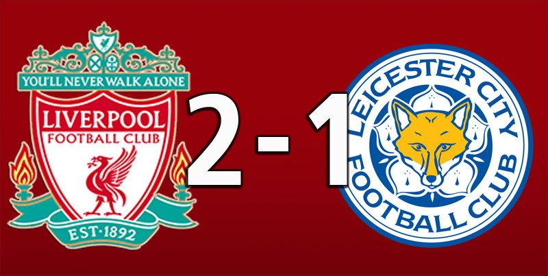 Liverpool 2 Leicester City 1 (Oct 5 2019)