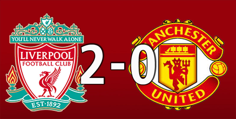 Liverpool 2 Manchester United 0 (Jan 19 2020)