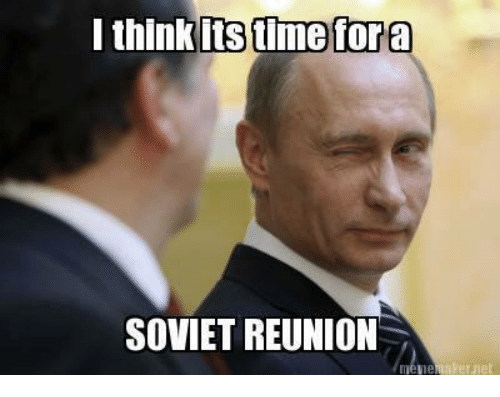 i-think-its-time-fora-soviet-reunion-541256.png