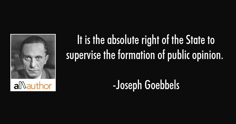 joseph-goebbels-quote-it-is-the-absolute-right-of-the-state.jpg