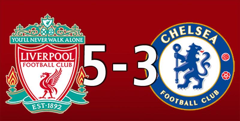 Liverpool 5 Chelsea 3 (Jul 22 2020)