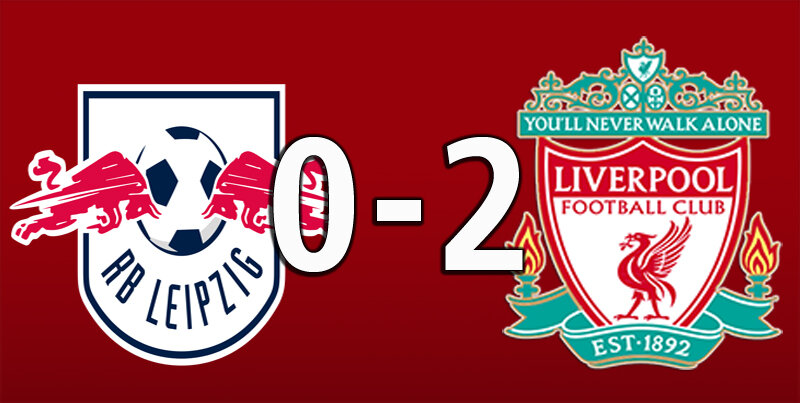 RB Leipzig 0 Liverpool 2 (Feb 16 2021)