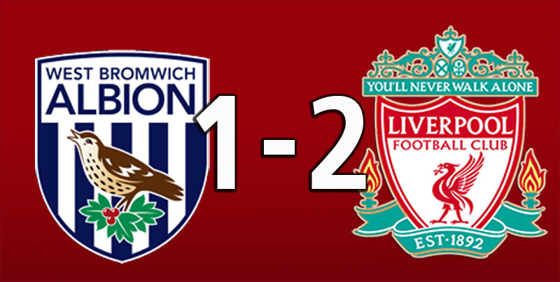 West Brom 1 Liverpool 2 (May 16 2021)